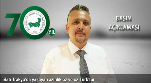 """BTTDD Başkanı: """"Batı Trakya'da yaşayan azınlık özbeöz Türk'tür"""""""