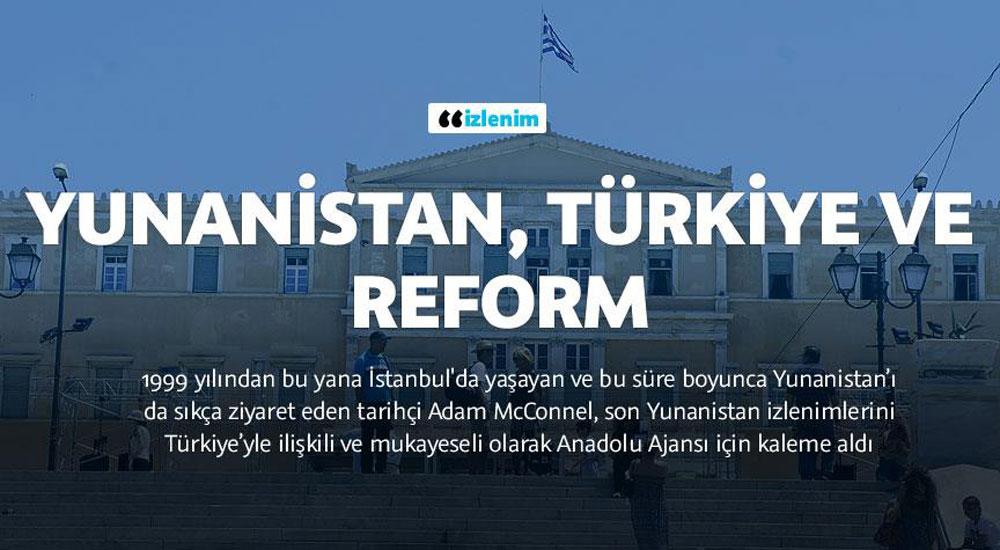 'Yunanistan ve Türkiye zıt yönde ilerliyor'