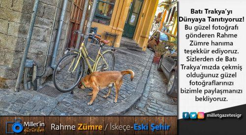 Milletin Gözünden | Rahme Zümre / İskeçe-Eski Şehir