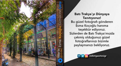 Milletin Gözünden | Esma Koçoğlu/Gümülcine-Çarşı