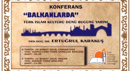"""Batı Trakya'da """"Balkanlar'da Türk-İslam Kültürü"""" konferansı"""