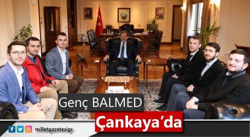 Genç BALMED Başbakan Yrd. Hakan Çavuşoğlu tarafından kabul edildi